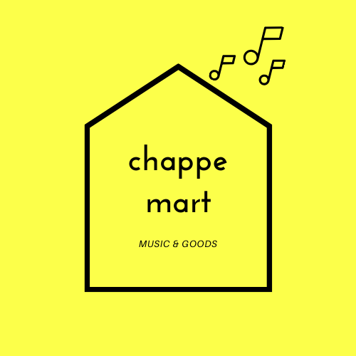 chappemart  MUSIC & GOODS
