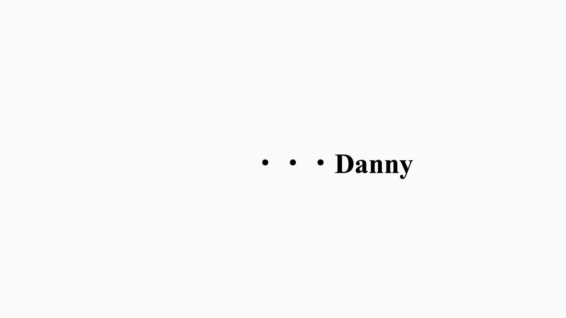 ・ ・・Danny  STORE