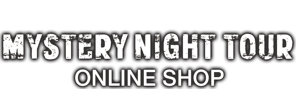 MYSTERY NIGHT TOUR ONLINE SHOP
