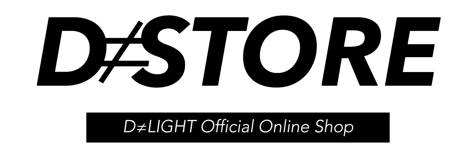 D≠STORE | D≠LIGHT Official Online Shop