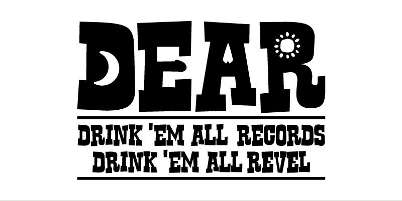 Drink'Em All Records