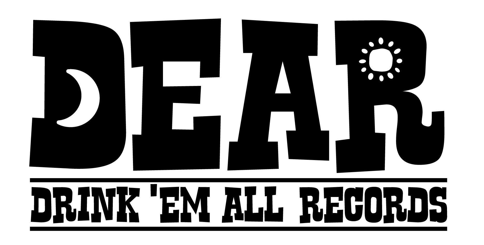 Drink 'Em All Records