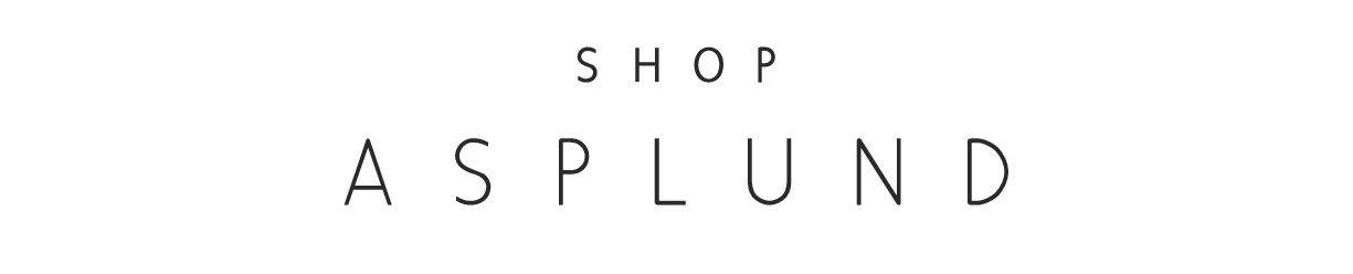 SHOP ASPLUND EBISU