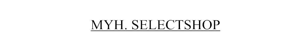 MYH Select shop