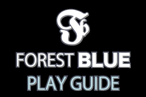FOREST BLUEプレイガイド