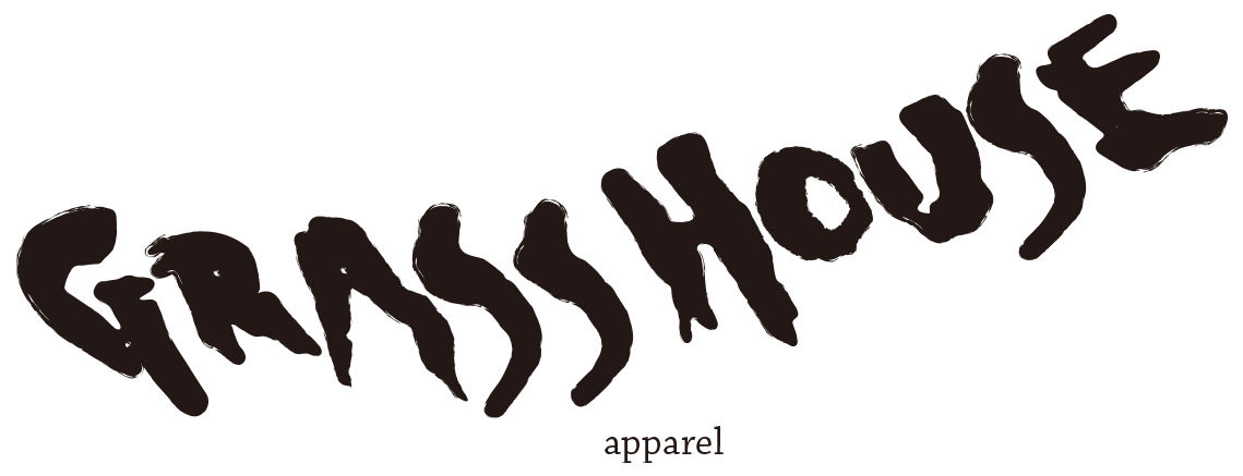 gRASS HOUSE apparel