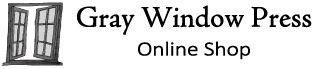 Gray Window Press online shop