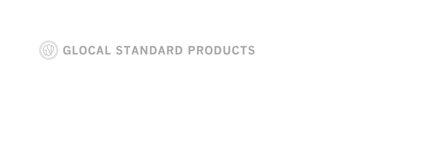 GLOCAL STANDARD PRODUCTS
