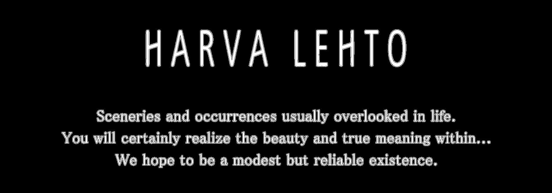 HARVA LEHTO