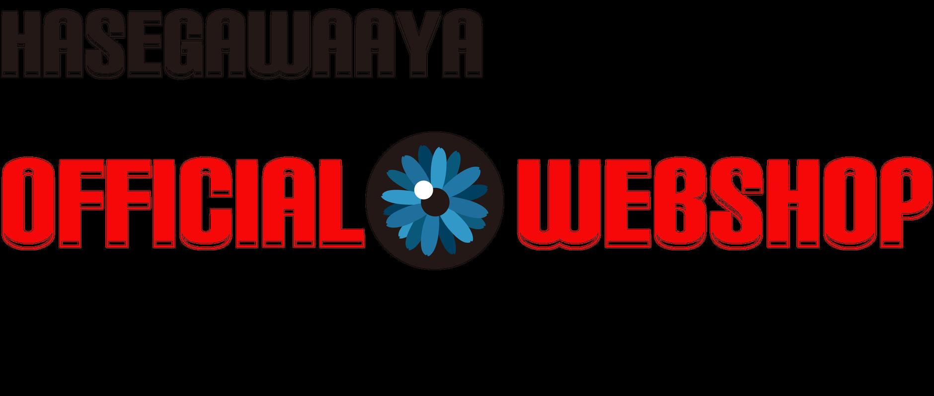 HASEGAWAAYA OFFICIAL WEBSHOP