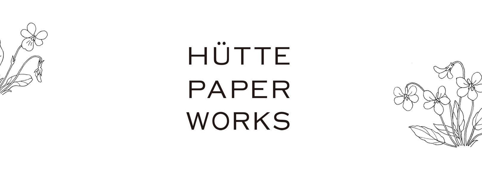 Hütte paper works