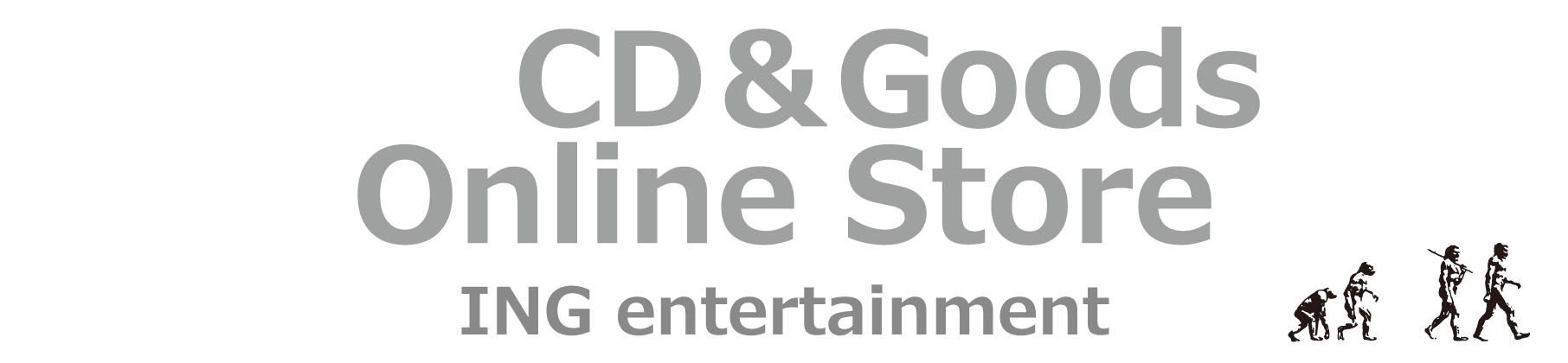ING entertainment CD&GOODS | Online Store