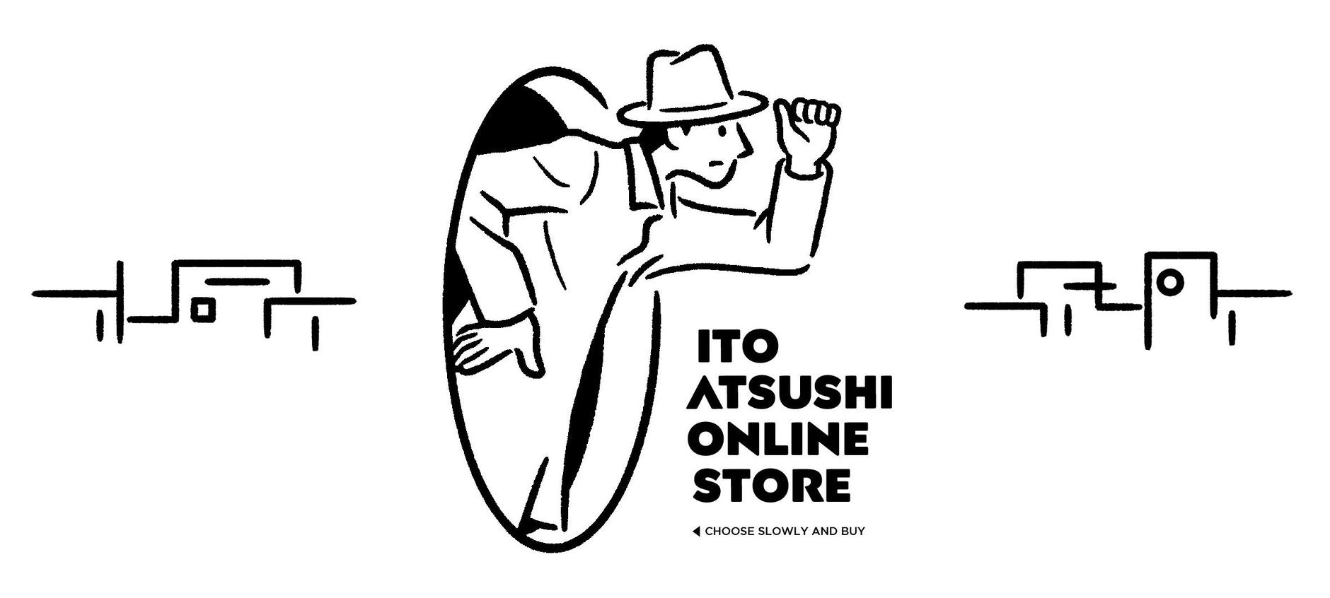 ITO ATSUSHI online store