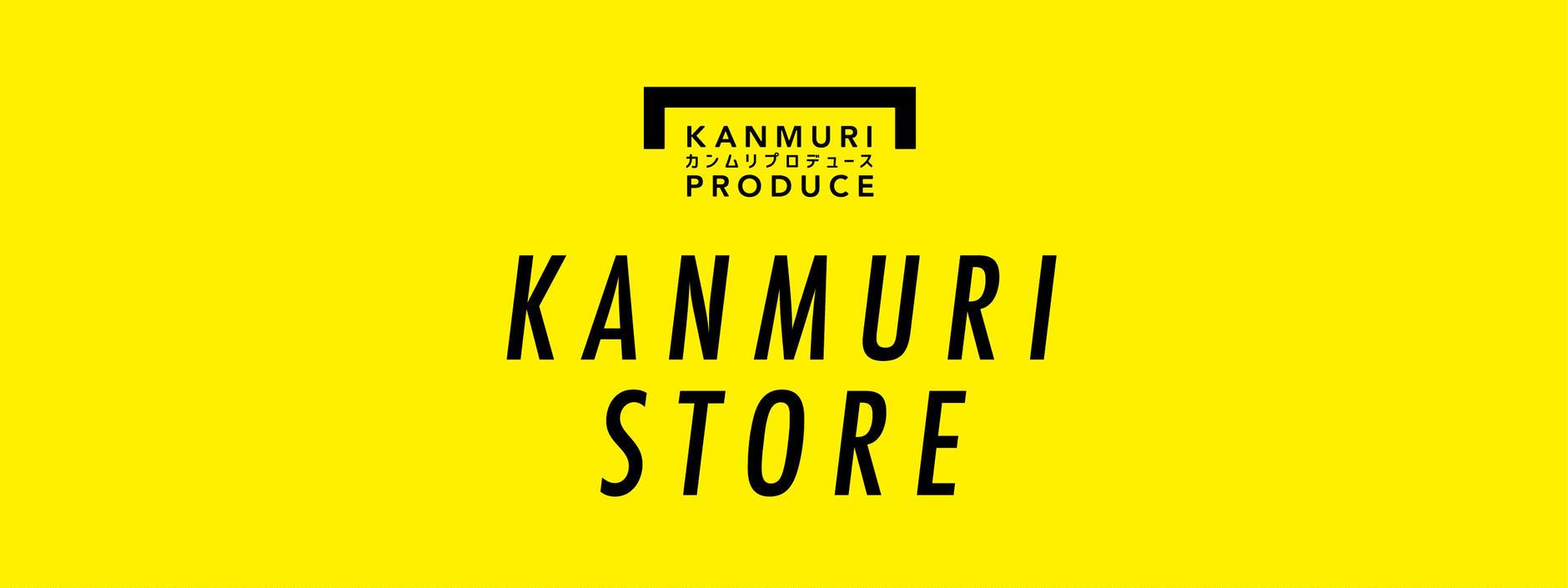 KANMURI  STORE