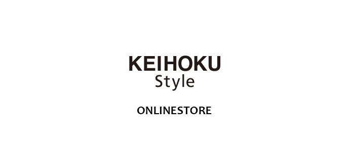 KEIHOKU Style