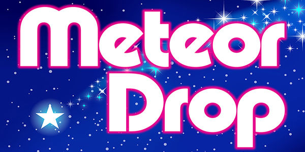 Meteor Drop