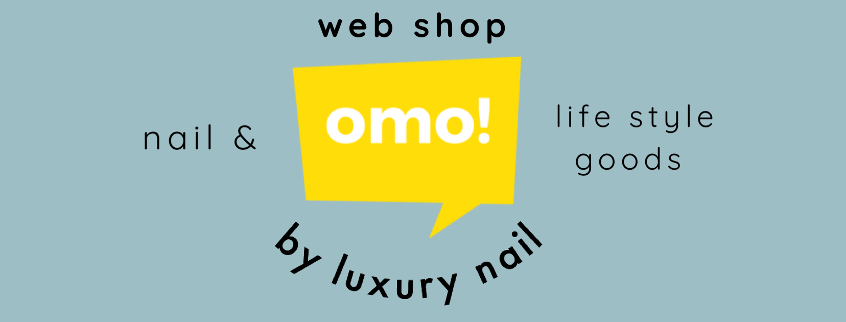 "Web shop ""omo!"" by luxury nail atelier"
