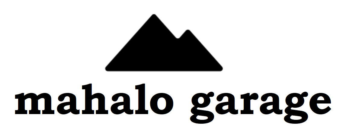 Mahalo Garage