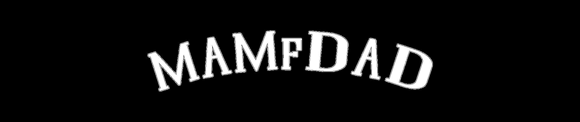 mamfdad