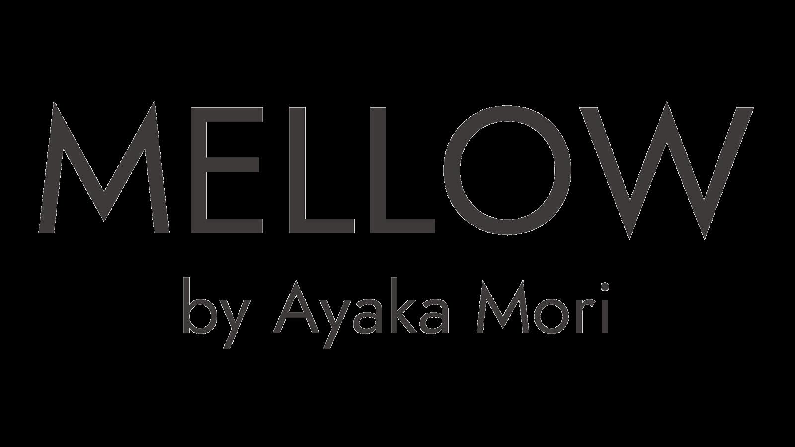 MELLOW by Ayaka Mori