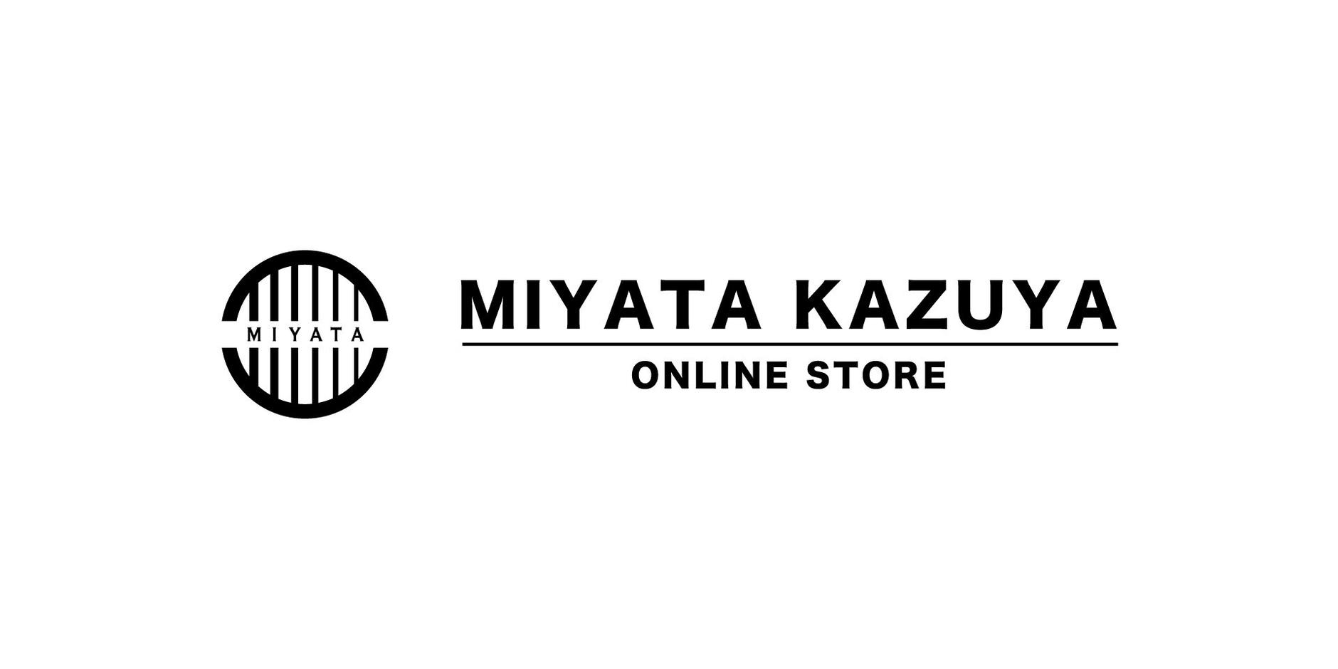MIYATA KAZUYA Online Store