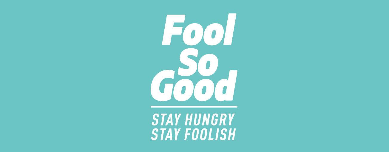Fool So Good