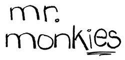 mr. monkies【ミスターモンキーズ】
