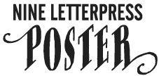 NINELETTERPRESS-POSTER