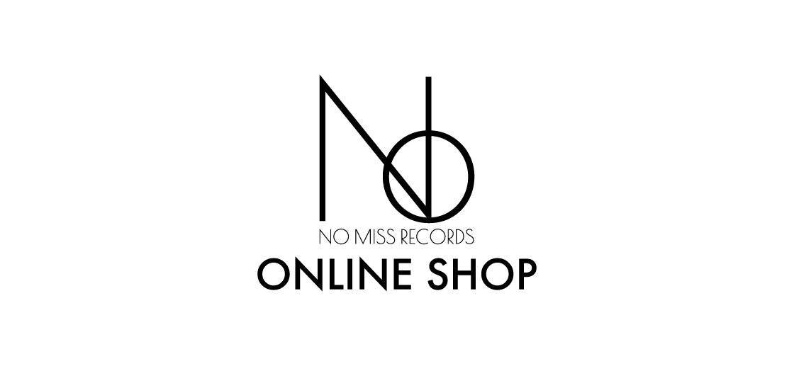 NO MISS RECORDS ONLINE SHOP