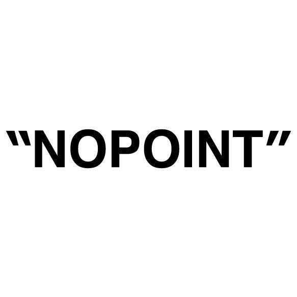 NOPOINT.