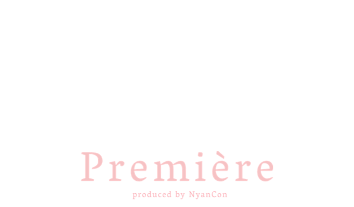 Première produced by NyanCon