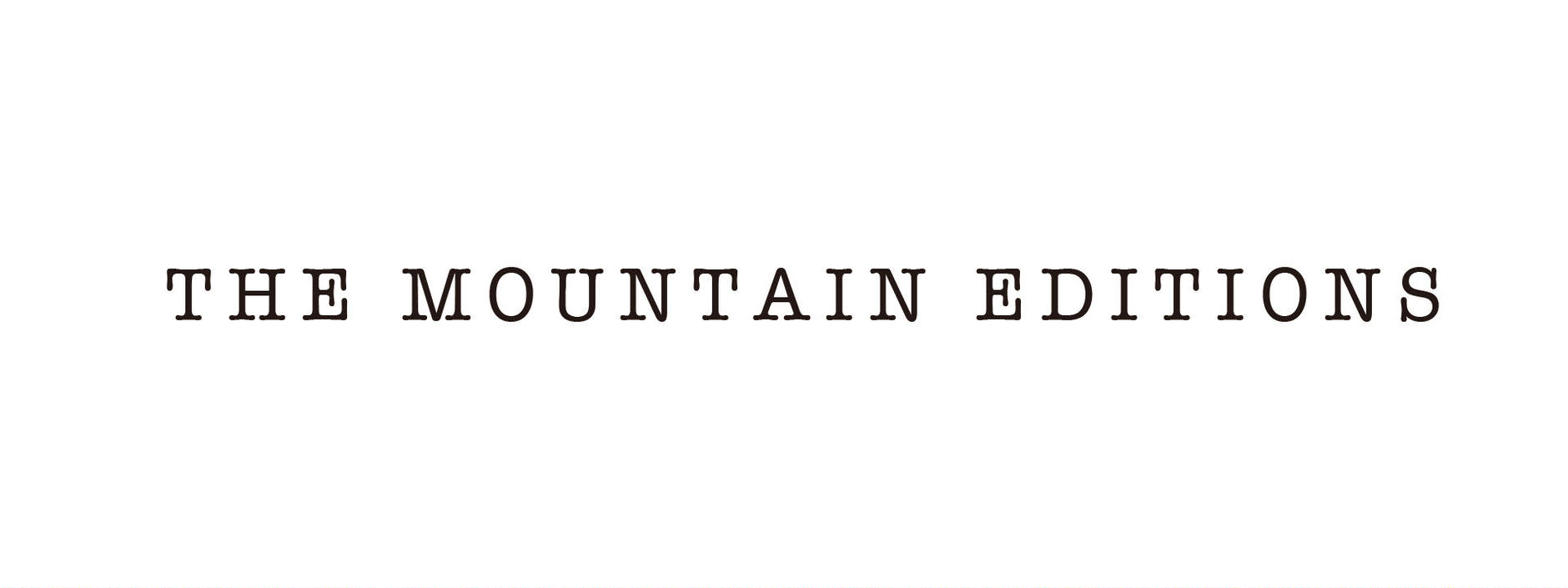 THE MOUNTAIN EDITIONS
