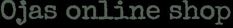 Ojas online shop