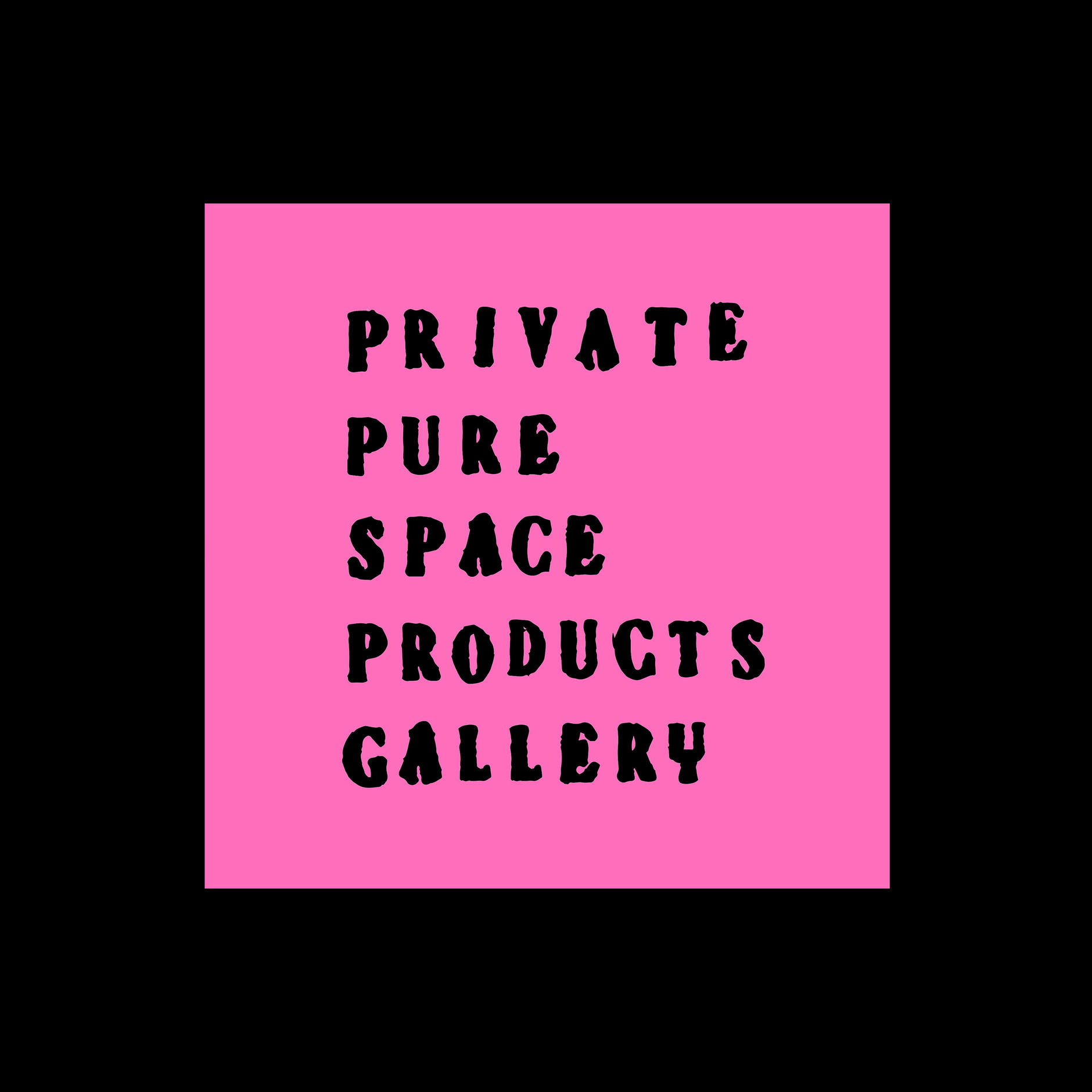 PRIVATE PURE SPACE PRODUCTS GALLERY