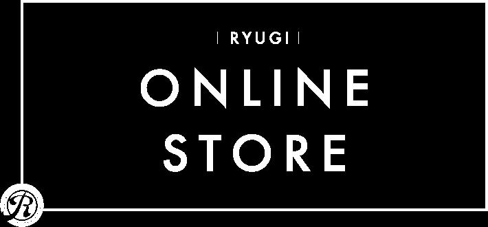 RYUGI ONLINE STORE