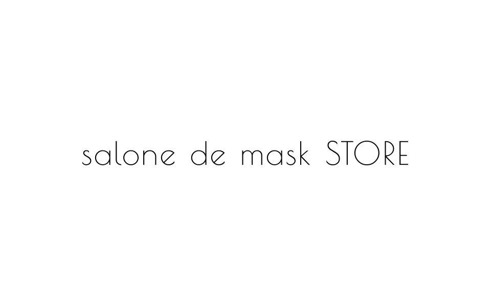 salone de mask STORE