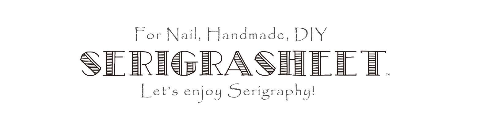 SERIGRAPHY(SERIGRASHEET)