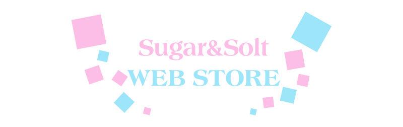 Sugar&Solt WEB STORE