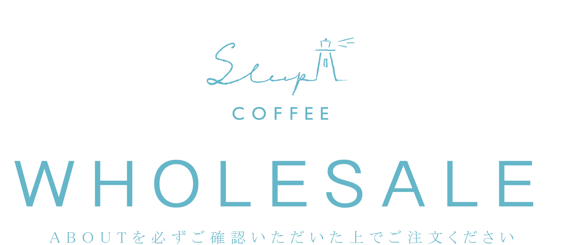 Sleep Coffee and Roaster Wholesale