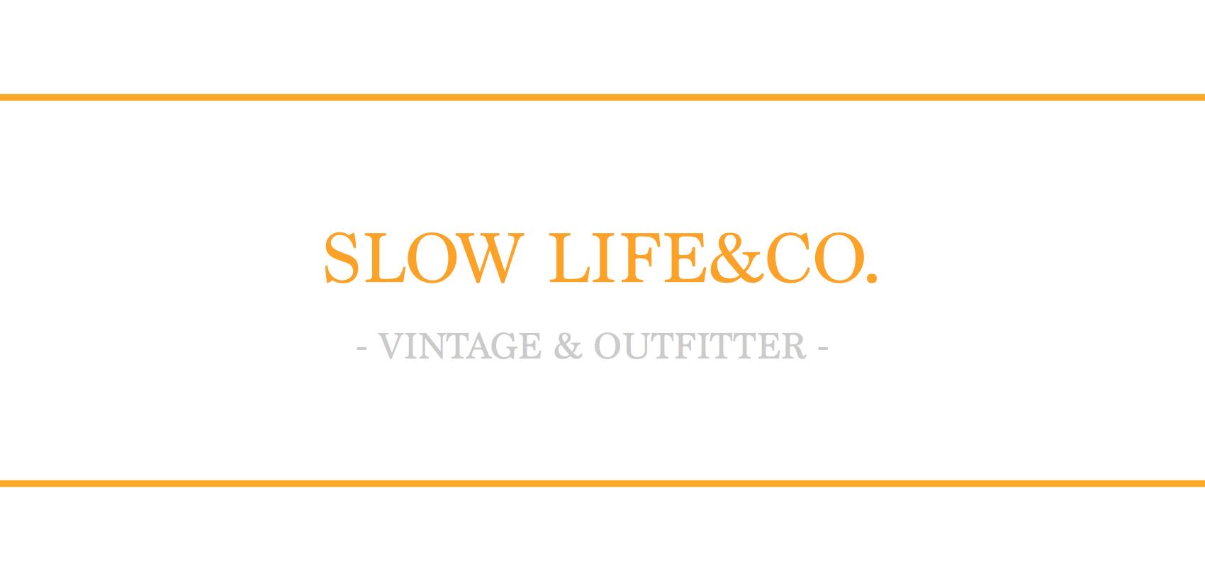 SLOW LIFE&CO.