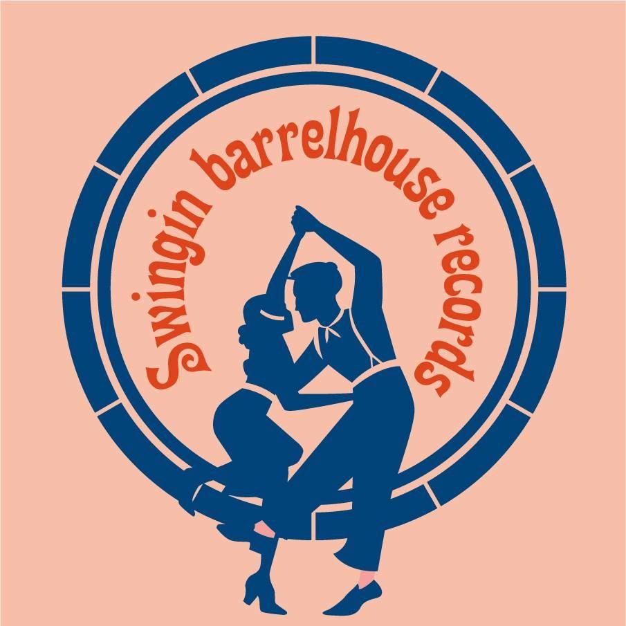 Swingin BARRELHOUSE RECORDS