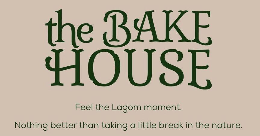 the BAKE HOUSE