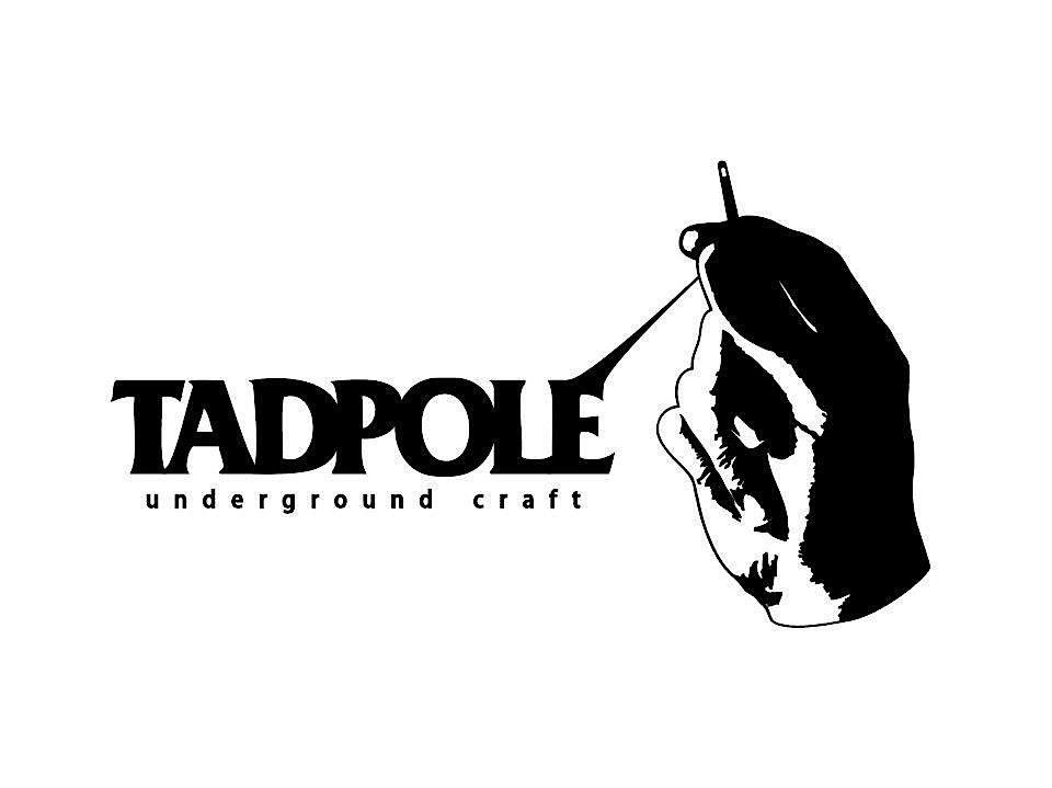 TADPOLE UNDERGROUND CRAFT