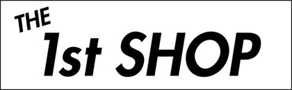 THE 1st SHOP