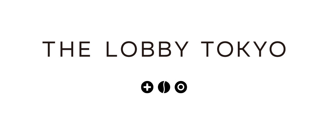 THE LOBBY TOKYO
