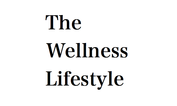 The Wellness Lifestyle