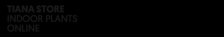 TIANA STORE