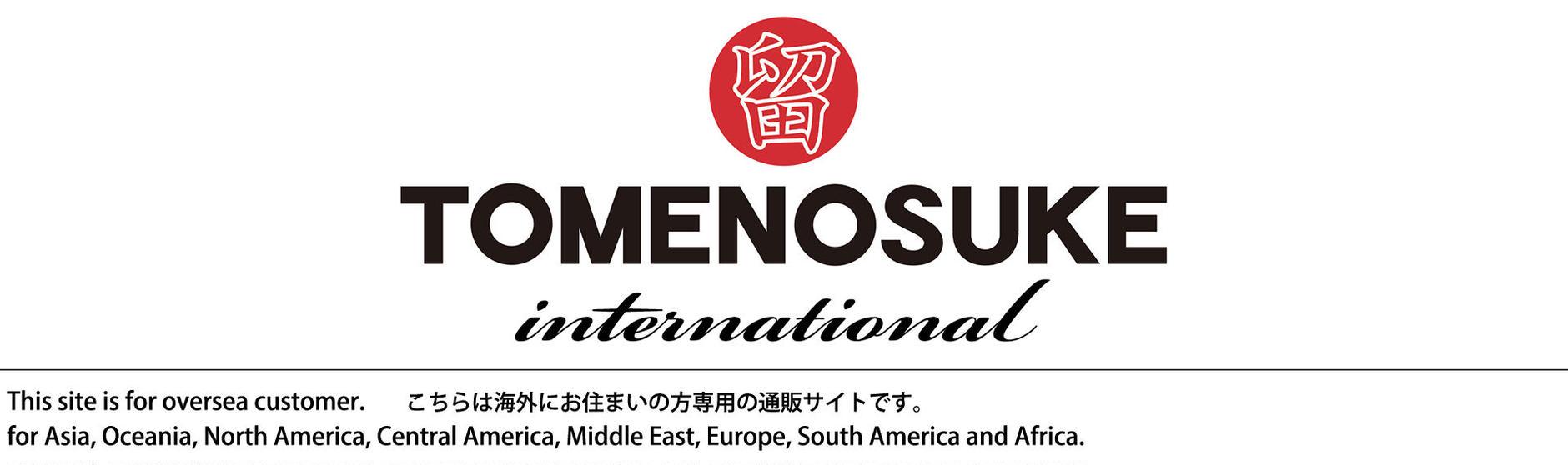 Tomenosuke International