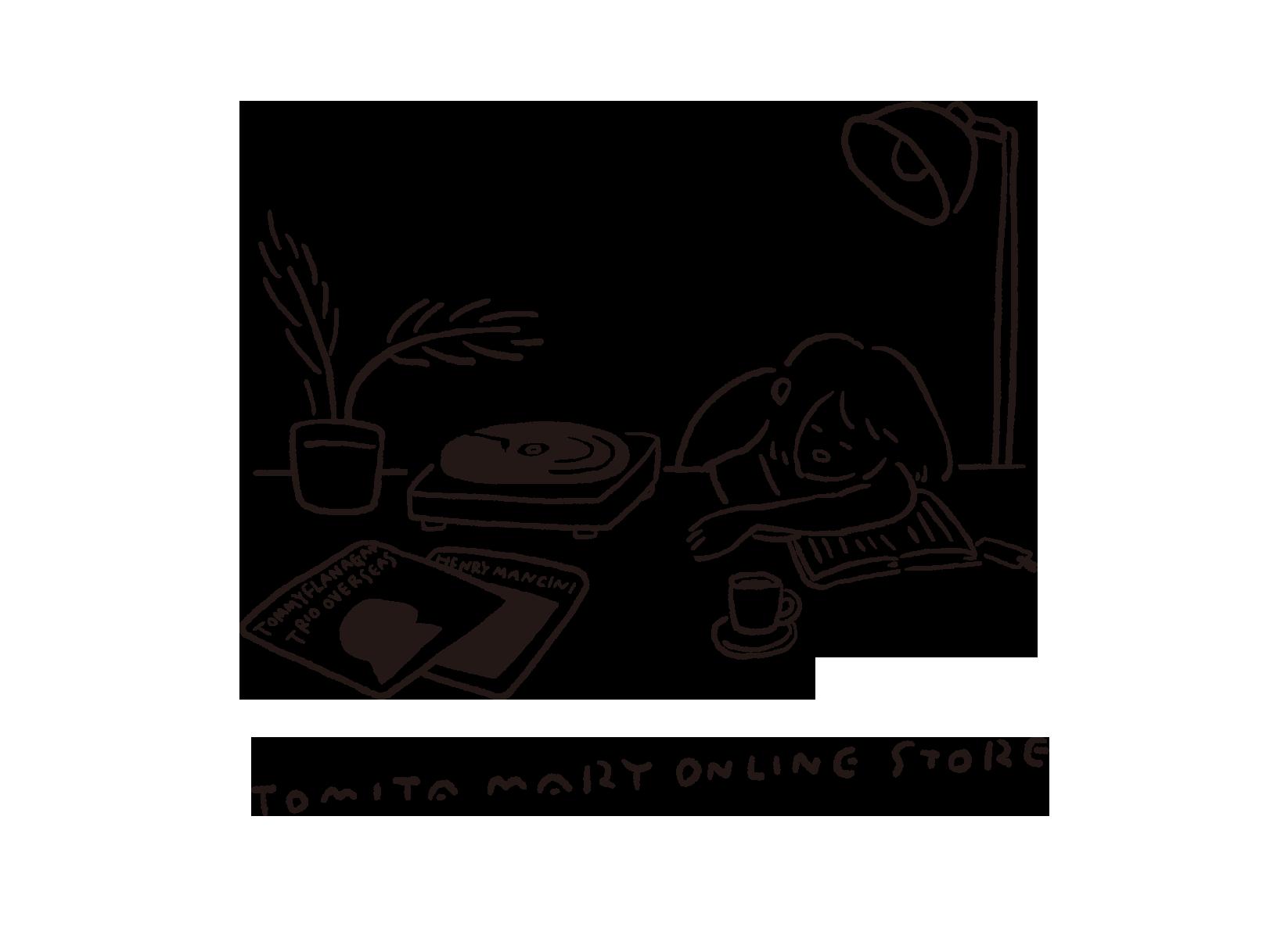 Tomita Mary ONLINE STORE