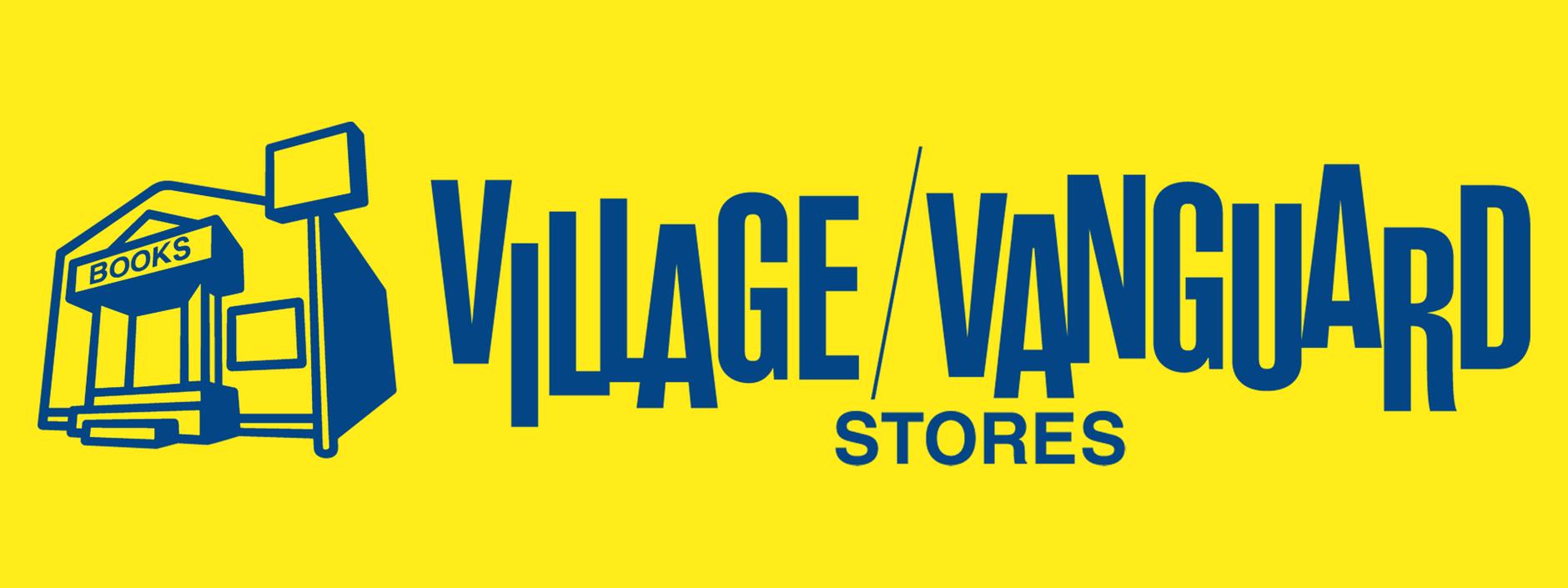 VILLAGE VANGUARD STORES